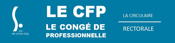38eae28b99f SE-UNSA MONTPELLIER  Le Congé de Formation Professionnelle (CFP ...
